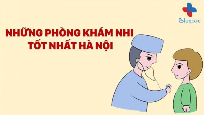 Bluecare - Phòng khám nhi tốt ở Hà Nội