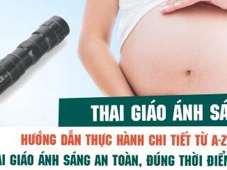 Hướng dẫn chi tiết Thai giáo ánh sáng cho thai nhi l Thai giáo và giáo dục sớm l Bluecare