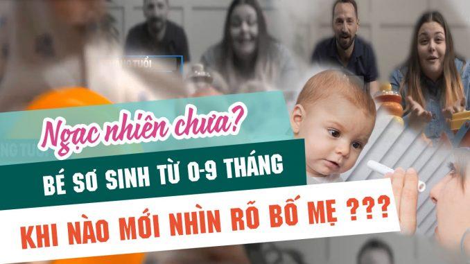Trẻ từ 0 đến 9 tháng tuổi nhìn thấy gì l EASY Nuôi con nhàn tênh