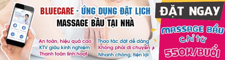 Bluecare - ứng dụng đặt lịch massage bầu tại nhà